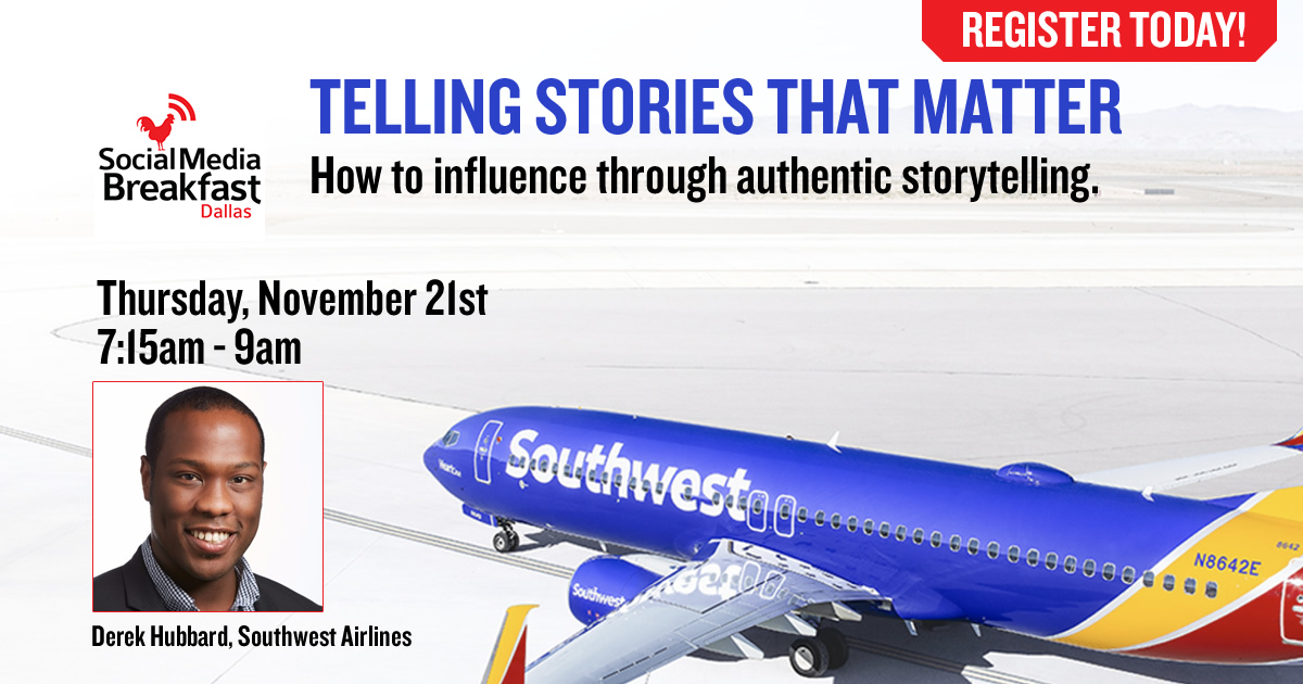 Derek Hubbard with Southwest Airlines - Telling Stories that Matter