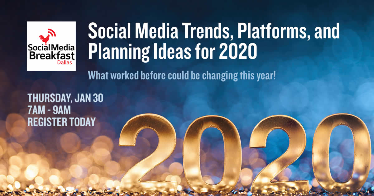 Social Media Dallas - Tips, Trends, and Platforms for 2020