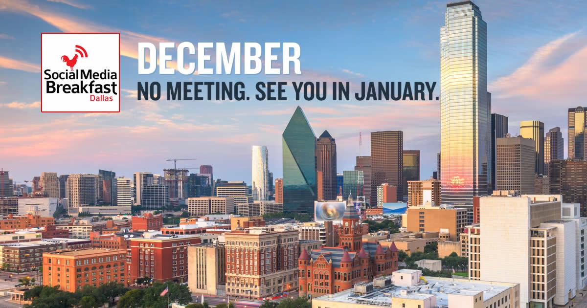 Social Media Dallas - No Meeting in December